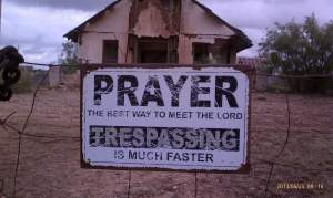 Prayer or trespassing, you decide.