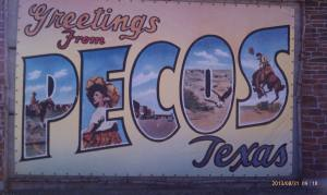 A big friendly greeting from Pecos, Texas.