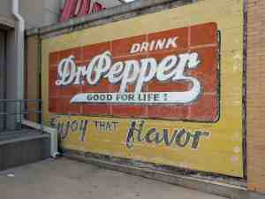 An old Dr. Pepper advertisement.